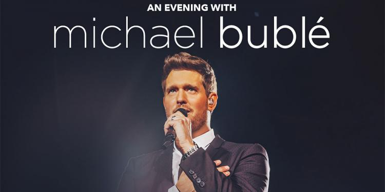 Michael Buble 2021