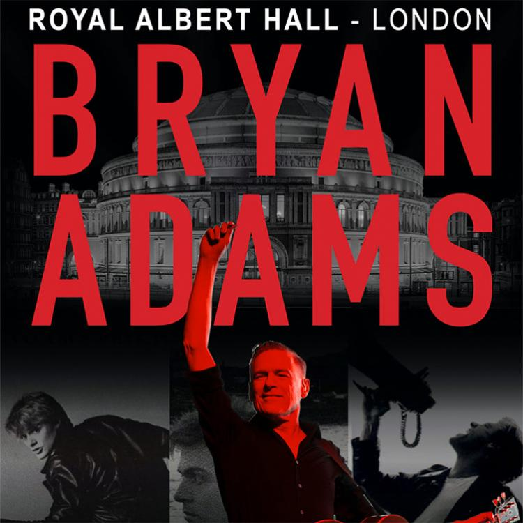 Bryan Adams - Royal Albert Hall