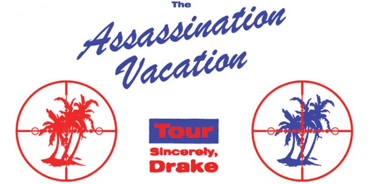 Drake - The Assassination Vacation