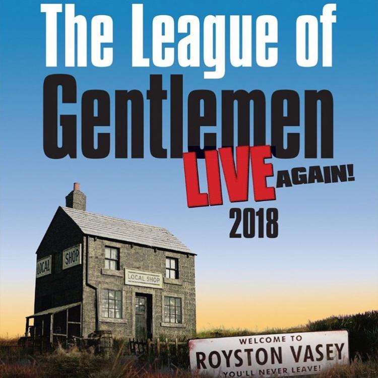 League of Gentlemen Live