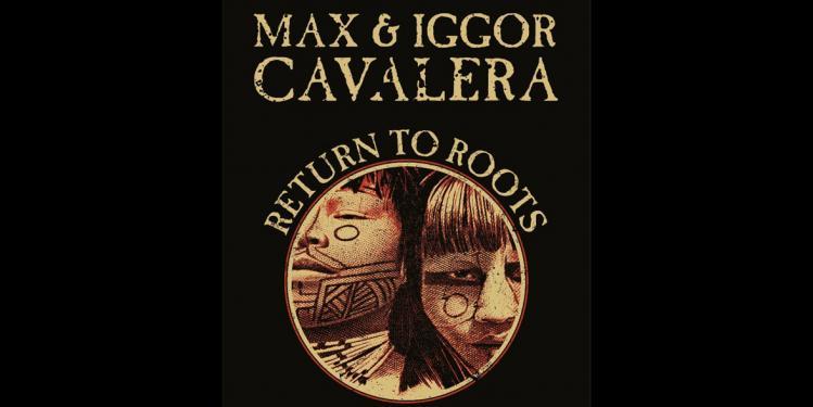 Max and Iggor Cavalera
