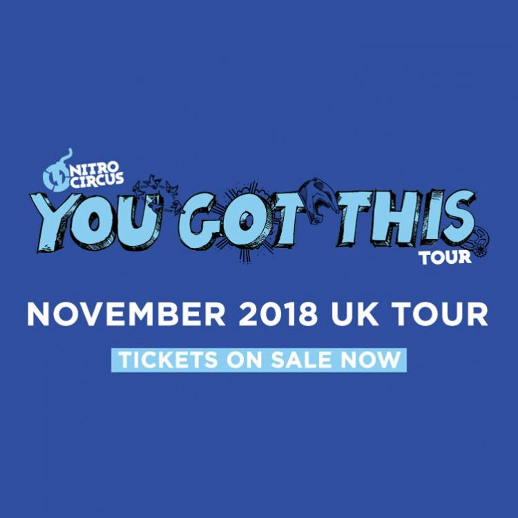 Nitro Circus: You Got This Tour